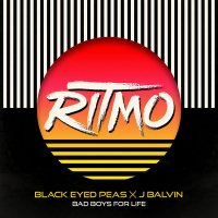 The Black Eyed Peas - RITMO (Bad Boys For Life)